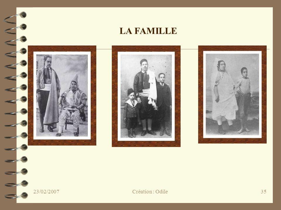 LA FAMILLE 23/02/2007 Création : Odile