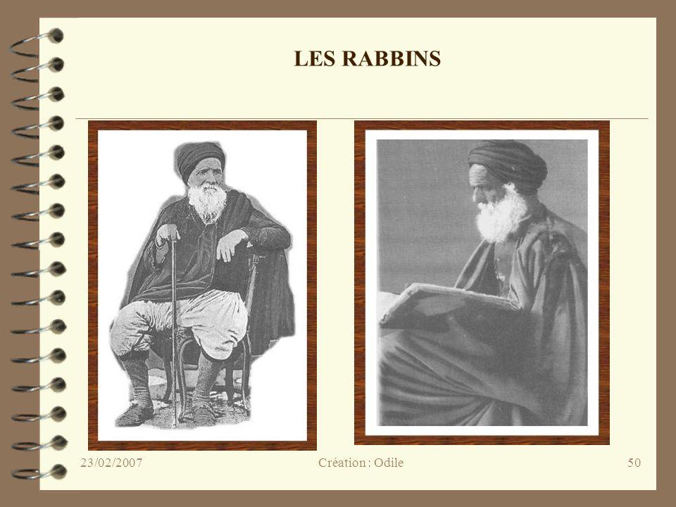 LES RABBINS 23/02/2007 Création : Odile