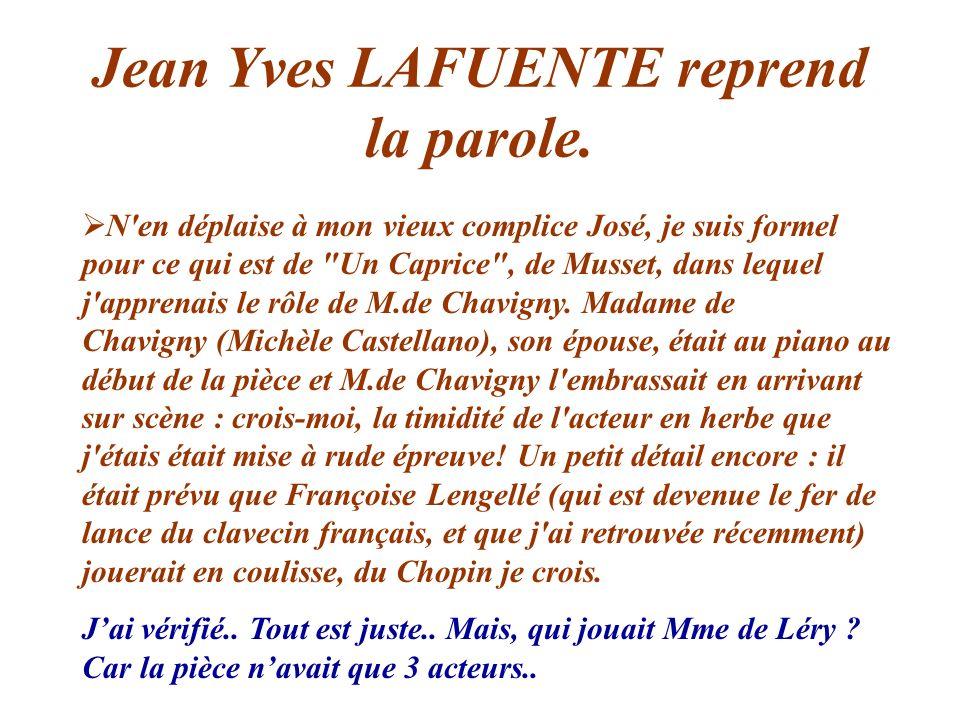 Jean Yves LAFUENTE reprend la parole.