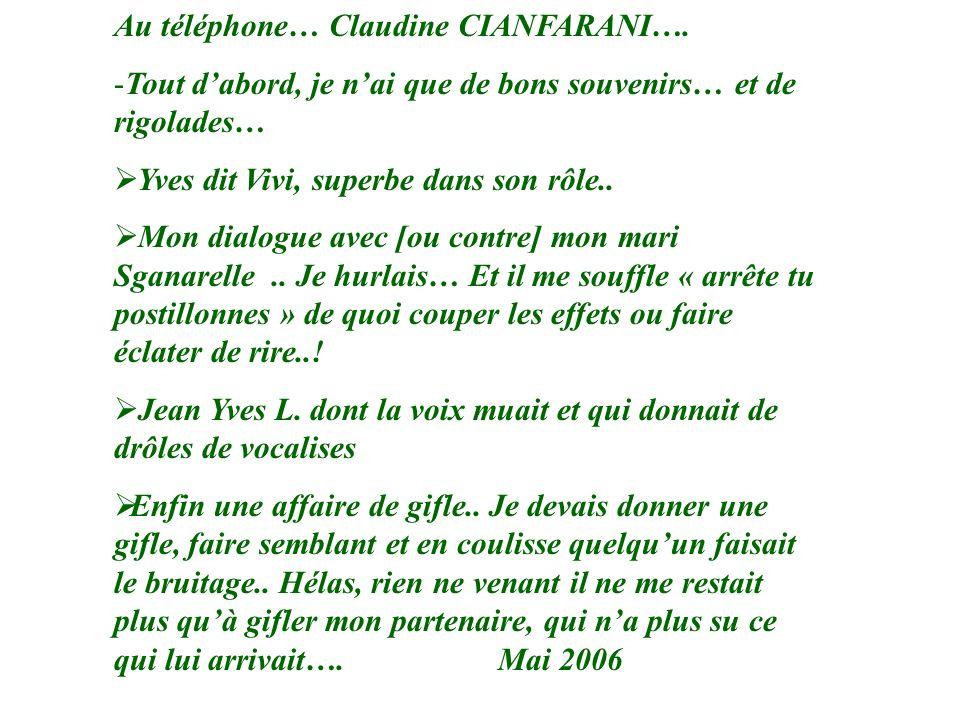 Au téléphone… Claudine CIANFARANI….