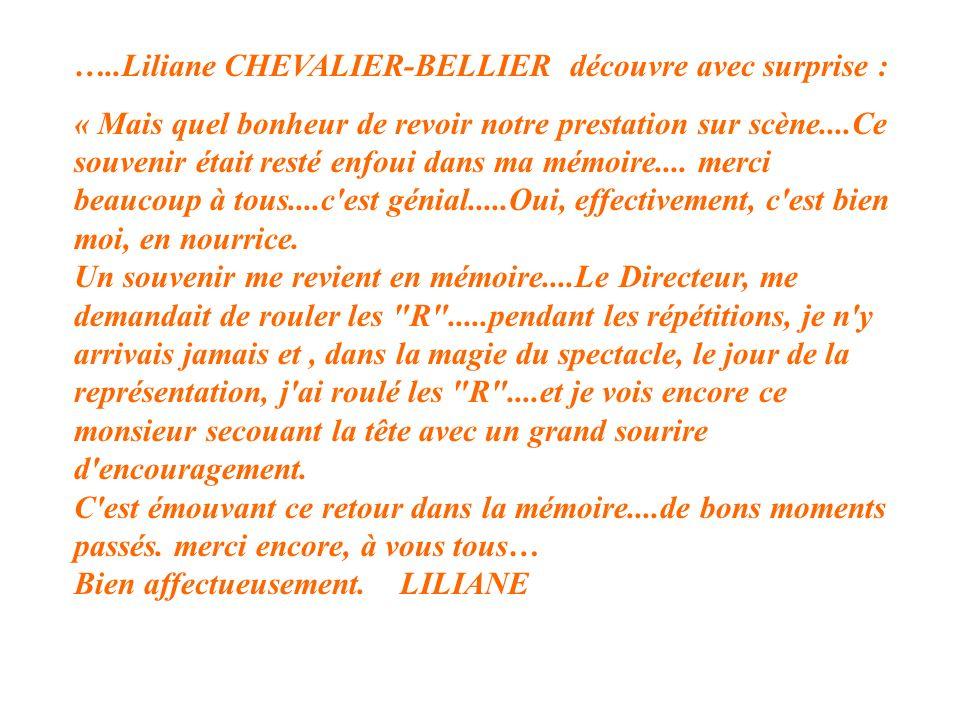 …..Liliane CHEVALIER-BELLIER découvre avec surprise :