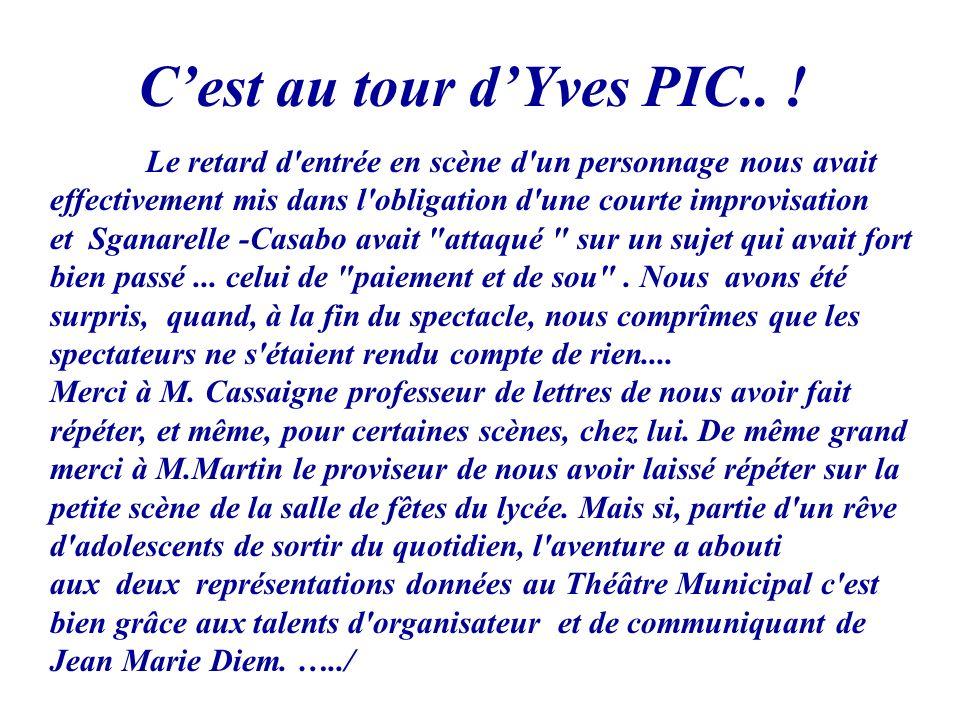 C'est au tour d'Yves PIC.. !