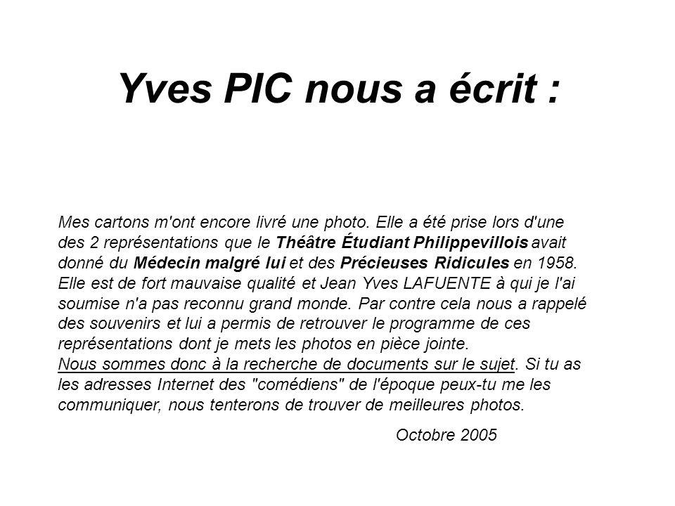 Yves PIC nous a écrit :