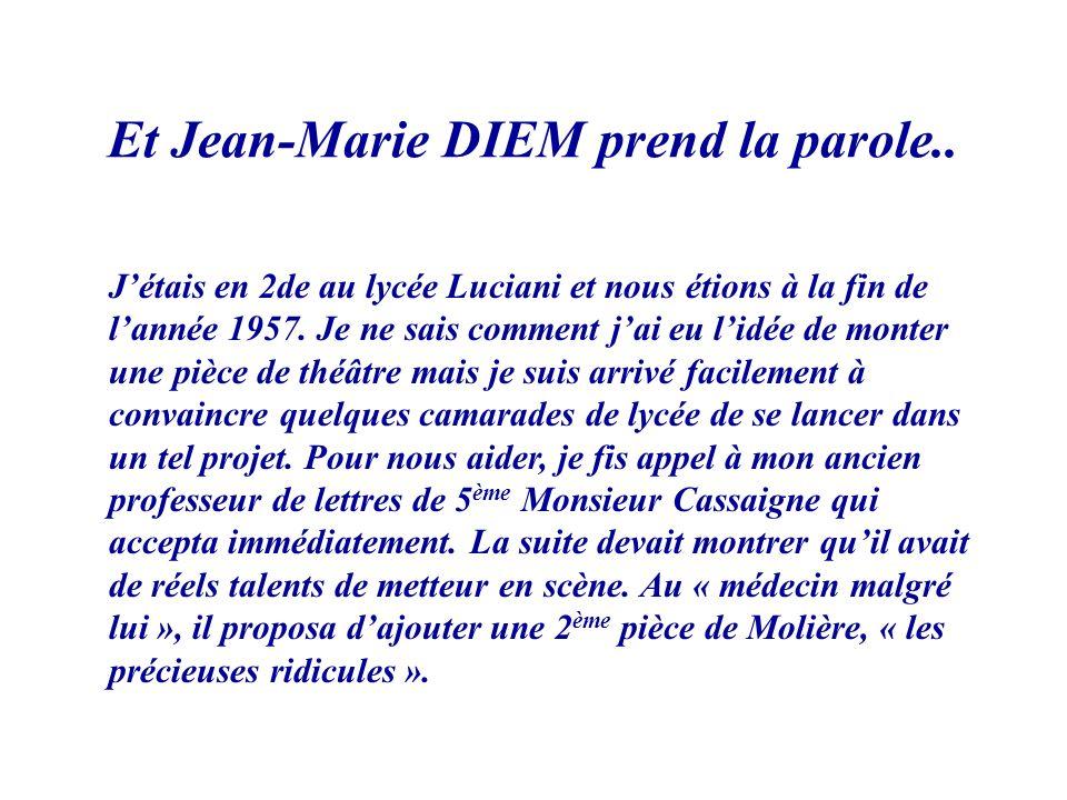 Et Jean-Marie DIEM prend la parole..