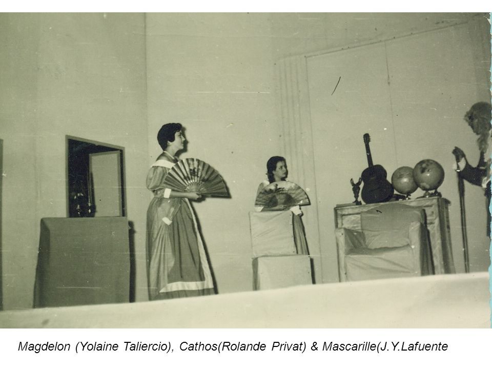 Magdelon (Yolaine Taliercio), Cathos(Rolande Privat) & Mascarille(J. Y