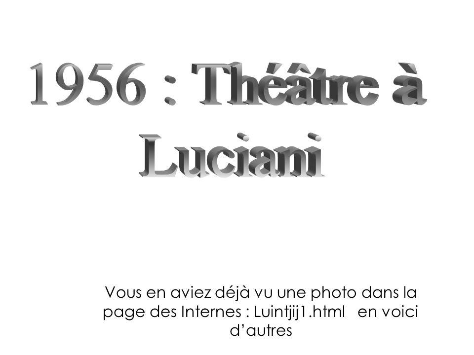 1956 : Théâtre à Luciani.