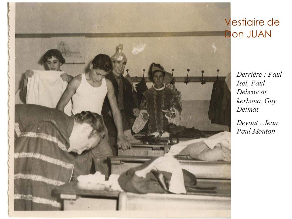 Vestiaire de Don JUAN Derrière : Paul Isel, Paul Debrincat, kerboua, Guy Delmas.