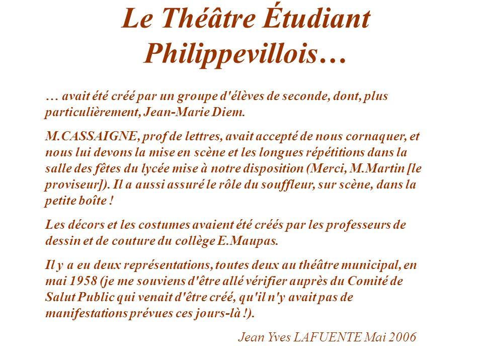 Le Théâtre Étudiant Philippevillois…