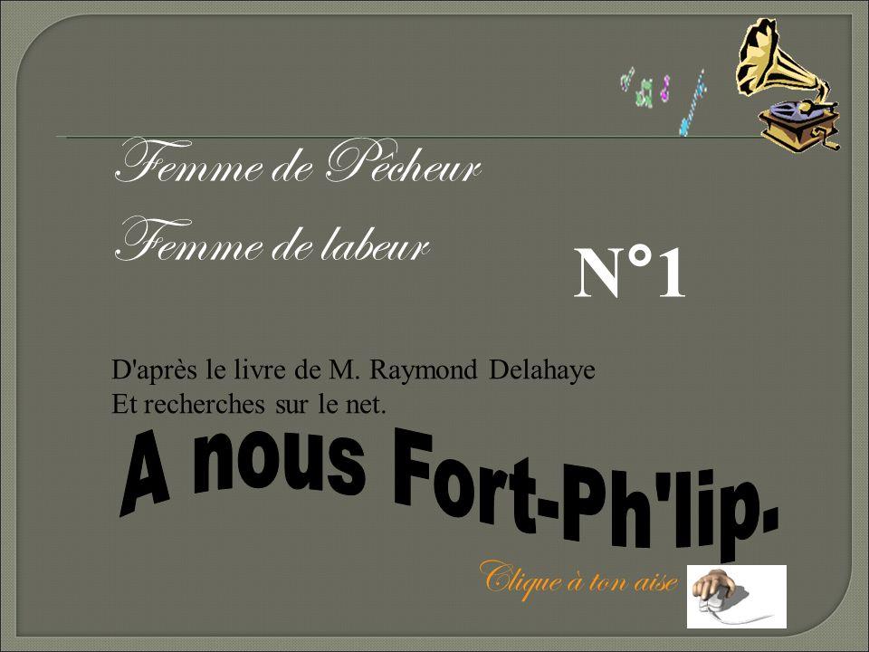 N°1 Femme de Pêcheur Femme de labeur A nous Fort-Ph lip.