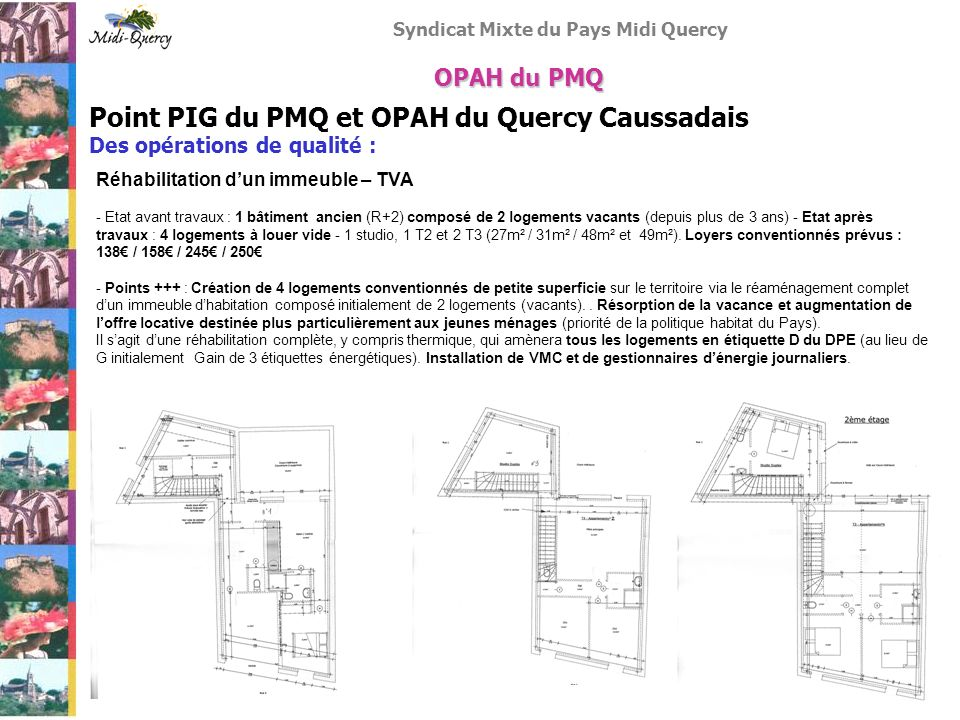 Point PIG du PMQ et OPAH du Quercy Caussadais