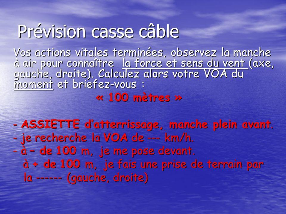 Prévision casse câble