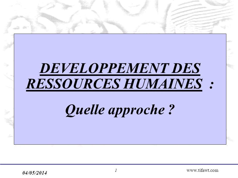 DEVELOPPEMENT DES RESSOURCES HUMAINES : Quelle approche