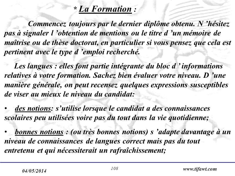 * La Formation :