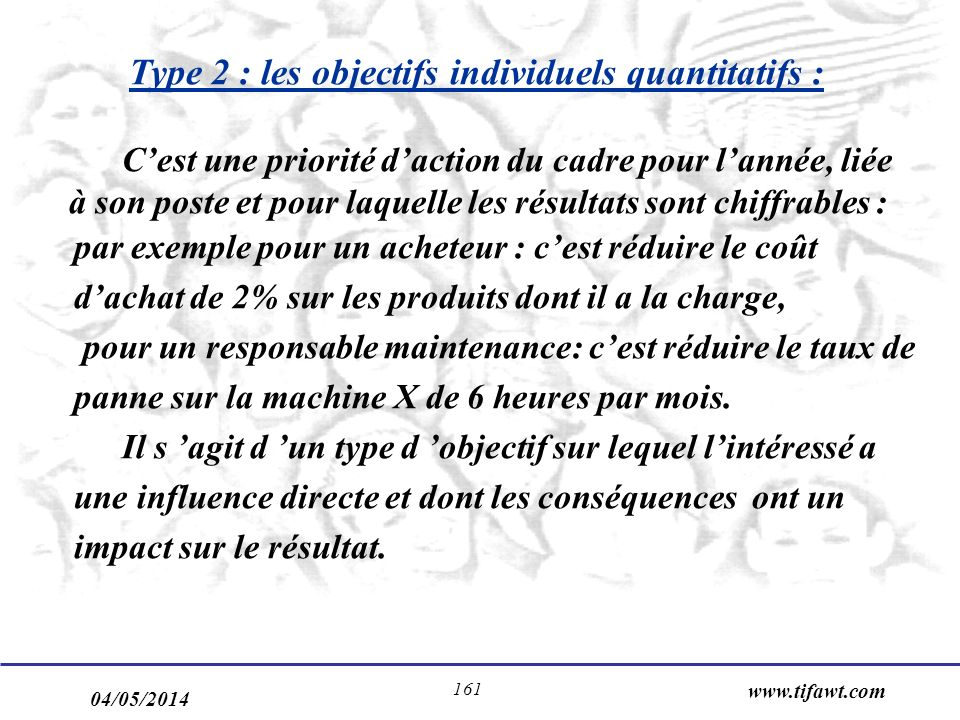 Type 2 : les objectifs individuels quantitatifs :