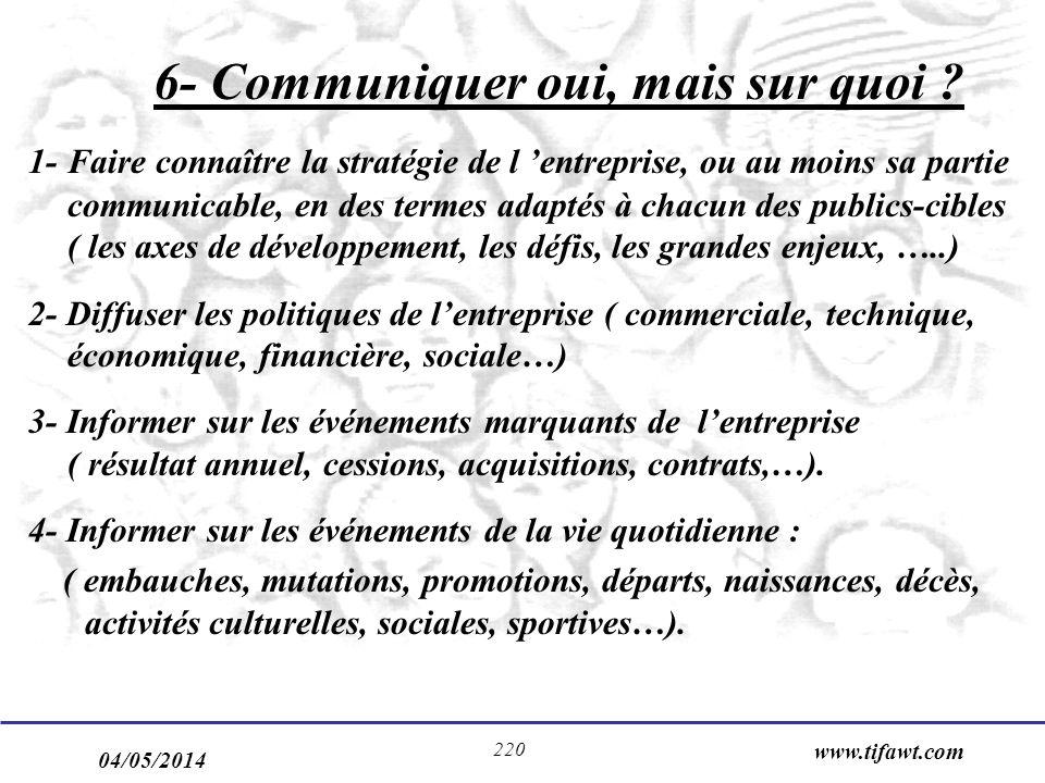 6- Communiquer oui, mais sur quoi