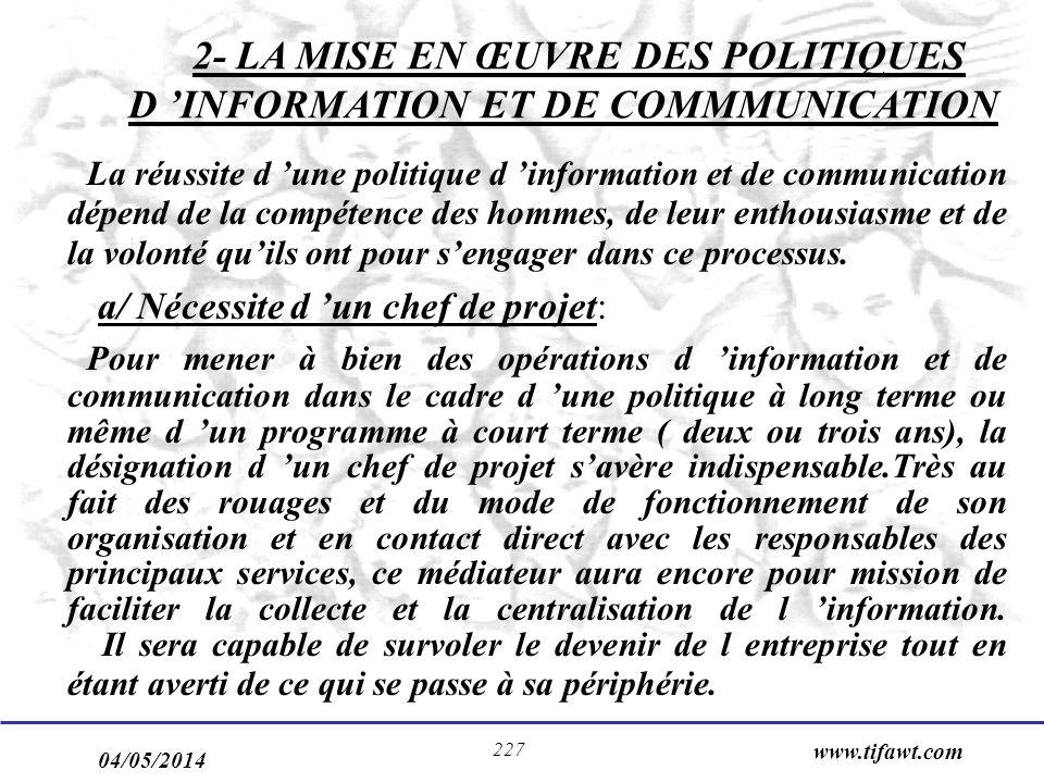 2- LA MISE EN ŒUVRE DES POLITIQUES D 'INFORMATION ET DE COMMMUNICATION
