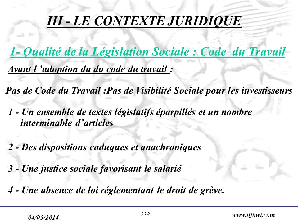 III - LE CONTEXTE JURIDIQUE