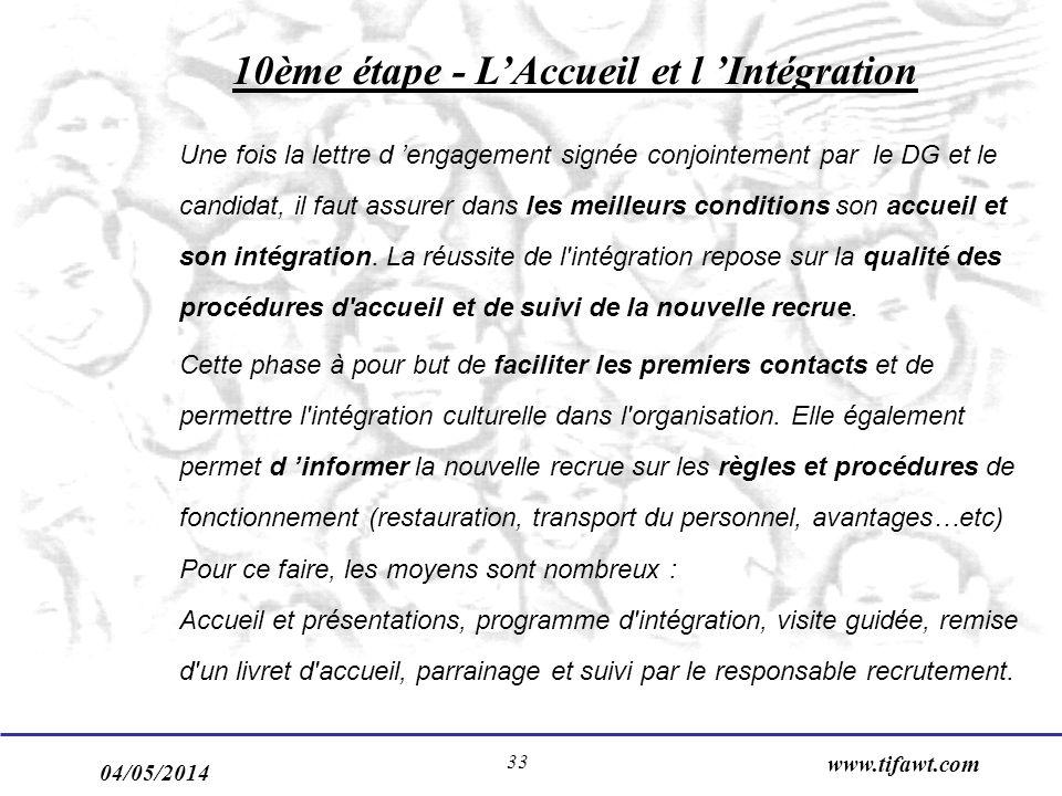 10ème étape - L'Accueil et l 'Intégration