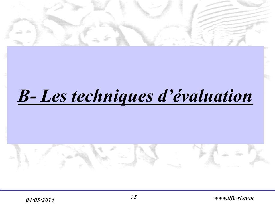 B- Les techniques d'évaluation