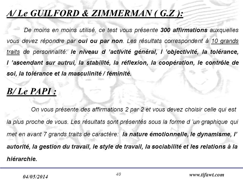 A/ Le GUILFORD & ZIMMERMAN ( G.Z ):