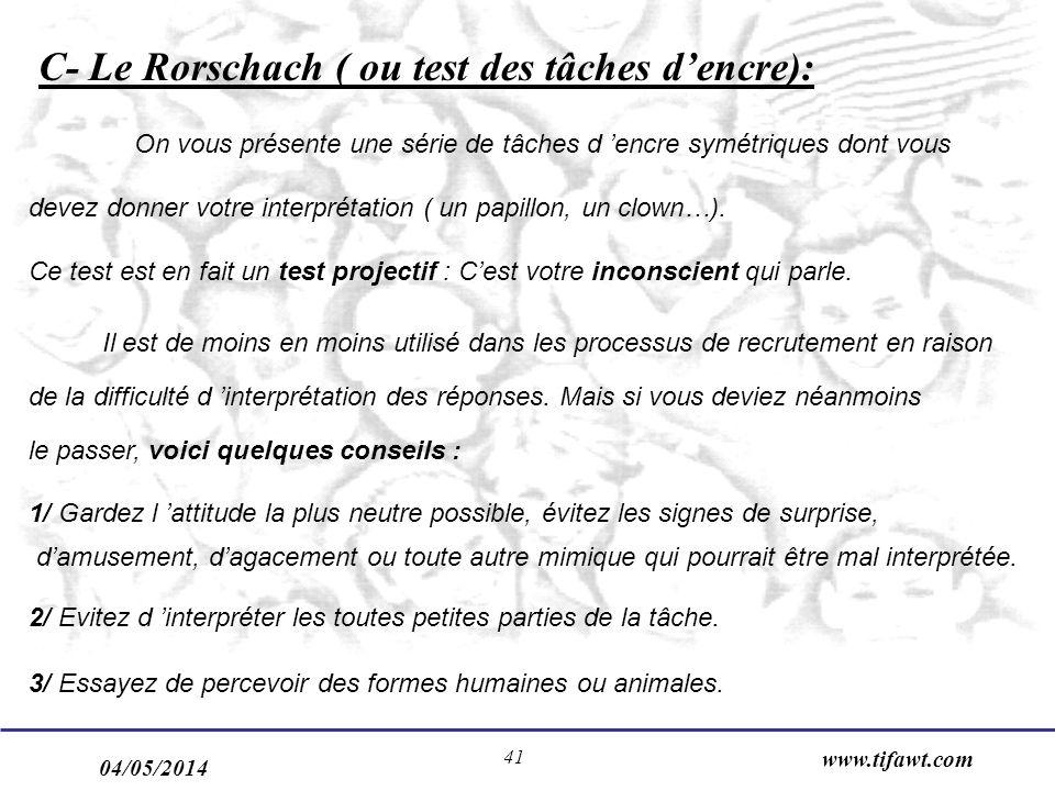 C- Le Rorschach ( ou test des tâches d'encre):