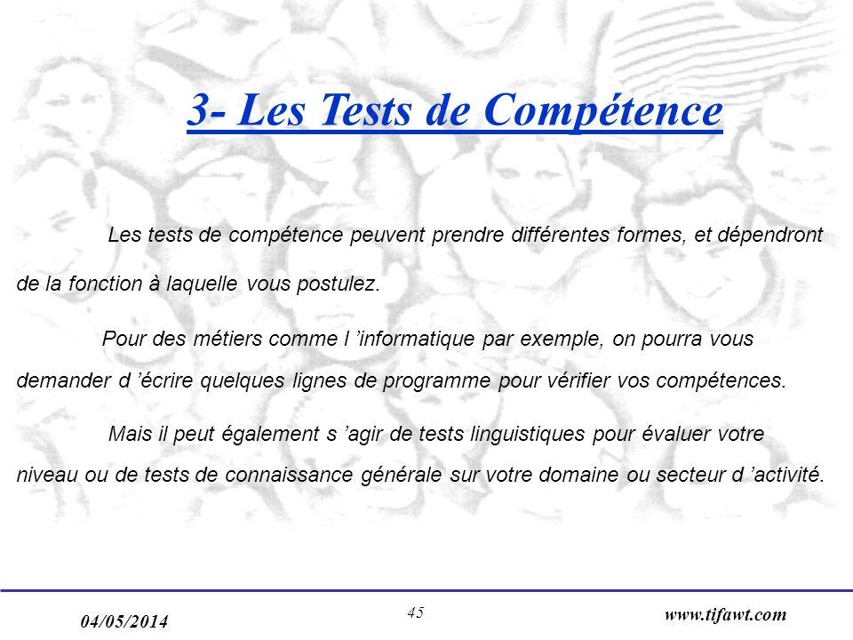 3- Les Tests de Compétence