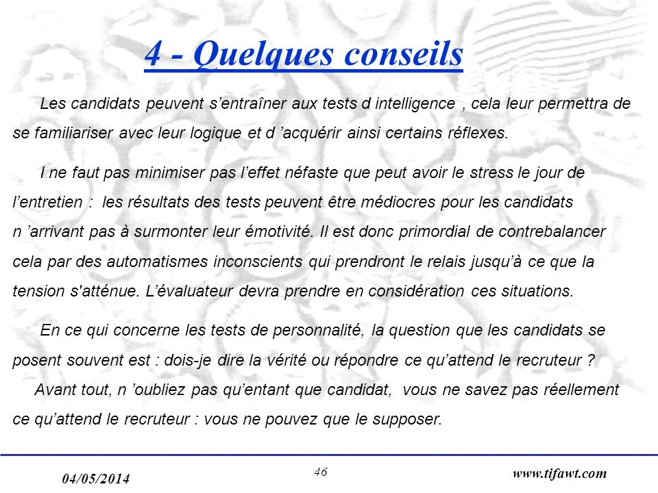 4 - Quelques conseils