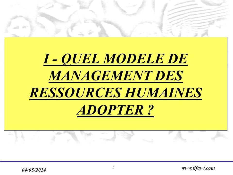 I - QUEL MODELE DE MANAGEMENT DES RESSOURCES HUMAINES ADOPTER