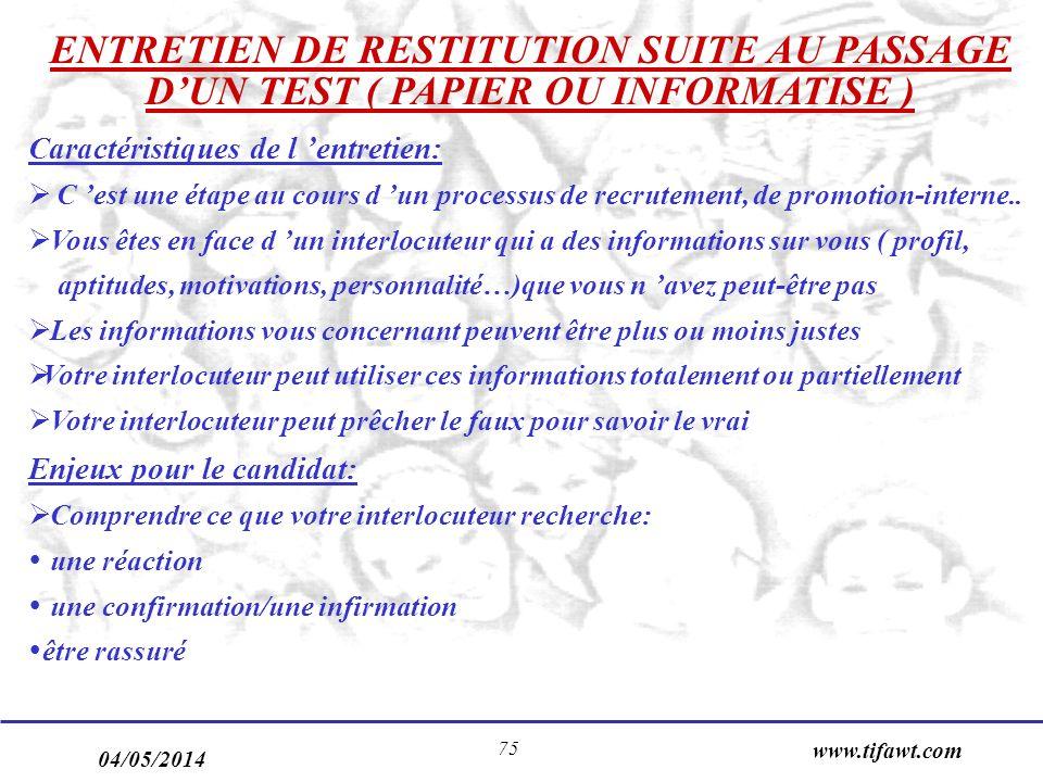 ENTRETIEN DE RESTITUTION SUITE AU PASSAGE D'UN TEST ( PAPIER OU INFORMATISE )