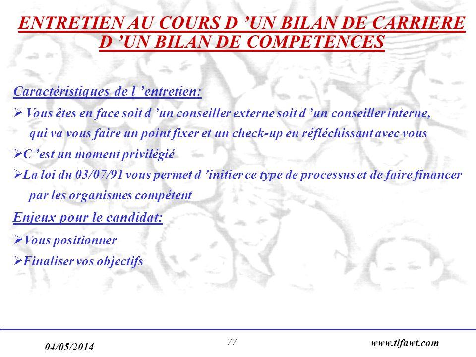 ENTRETIEN AU COURS D 'UN BILAN DE CARRIERE D 'UN BILAN DE COMPETENCES