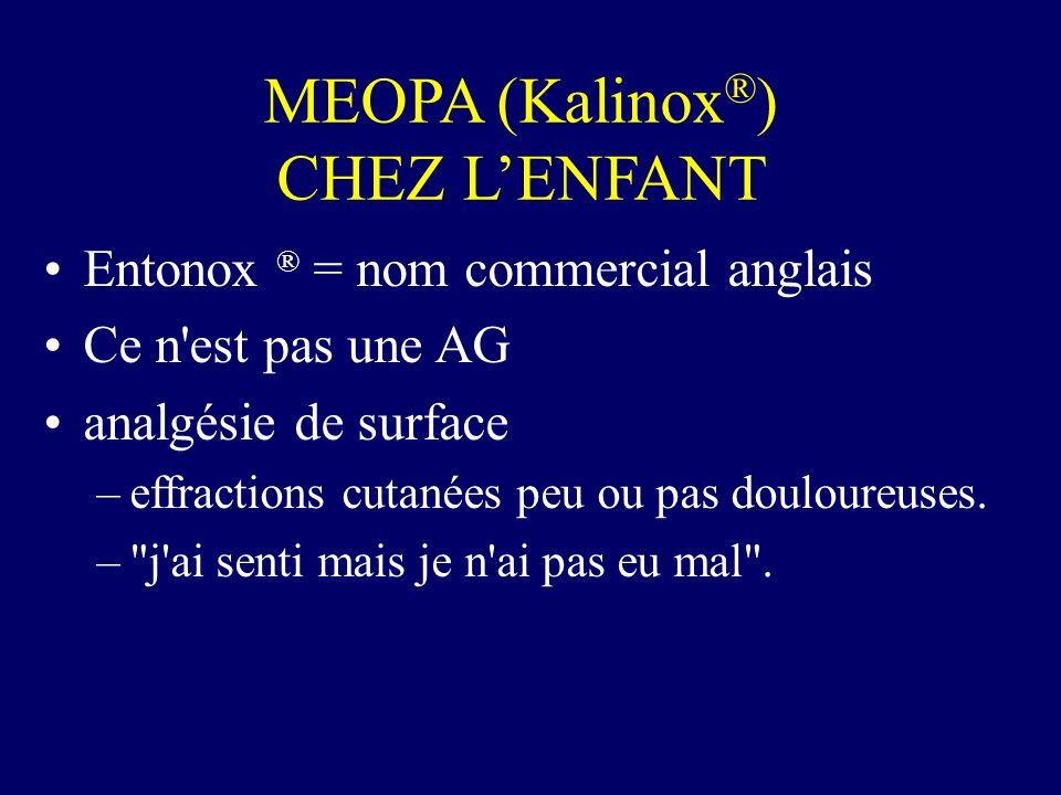 MEOPA (Kalinox®) CHEZ L'ENFANT