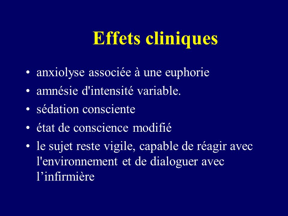 Effets cliniques anxiolyse associée à une euphorie