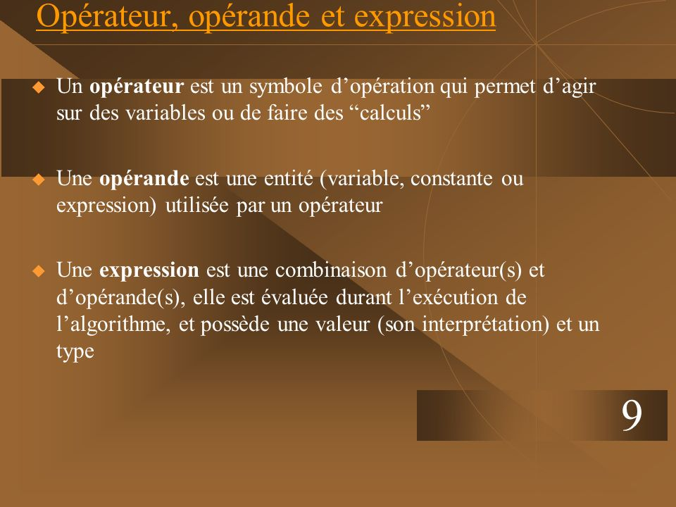 Opérateur, opérande et expression