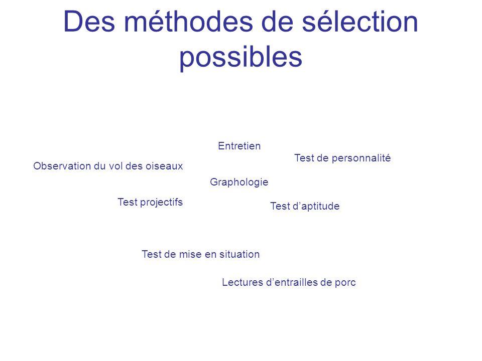 Des méthodes de sélection possibles