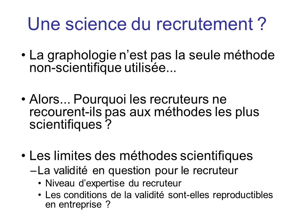 Une science du recrutement