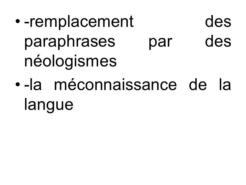-remplacement des paraphrases par des néologismes