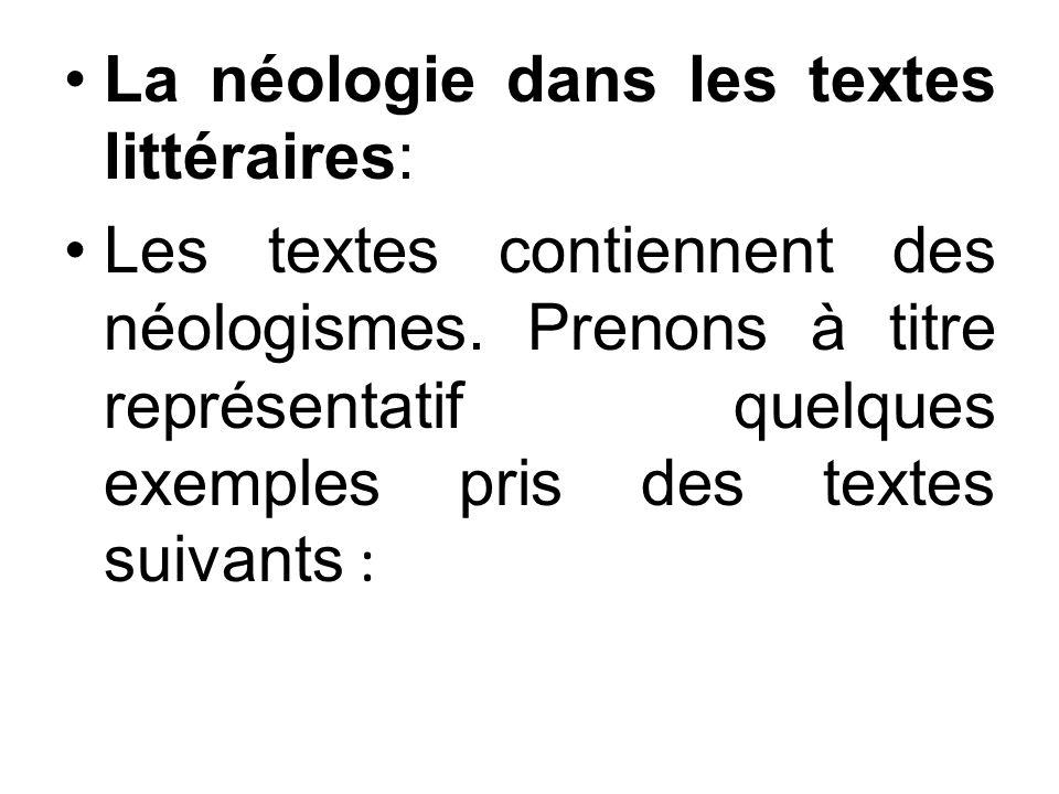 La néologie dans les textes littéraires: