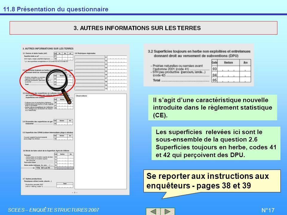 Se reporter aux instructions aux enquêteurs - pages 38 et 39