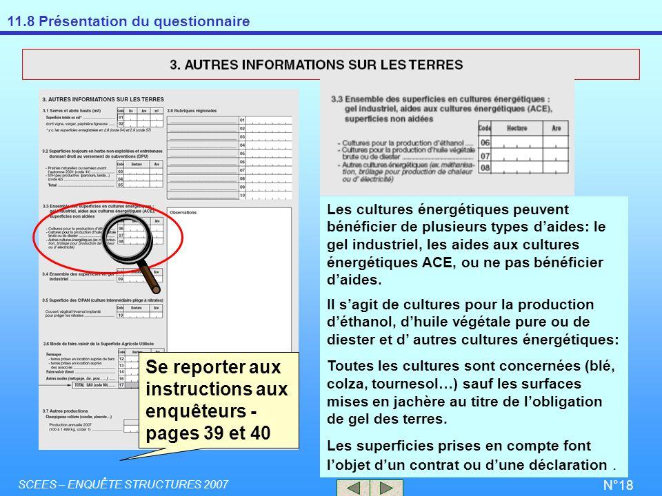 Se reporter aux instructions aux enquêteurs - pages 39 et 40