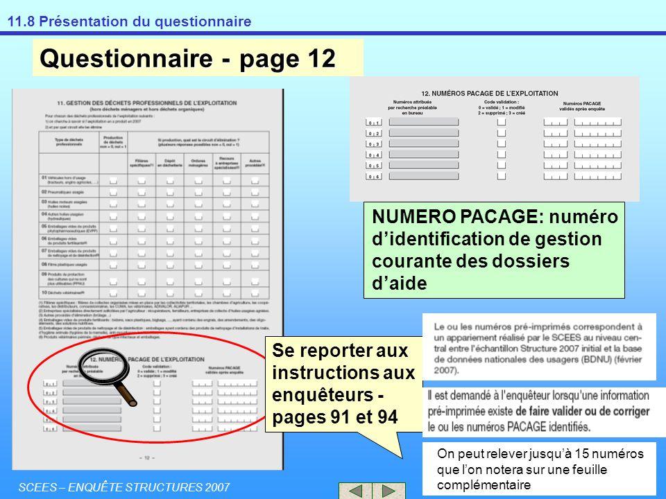 Questionnaire - page 12 NUMERO PACAGE: numéro d'identification de gestion courante des dossiers d'aide.