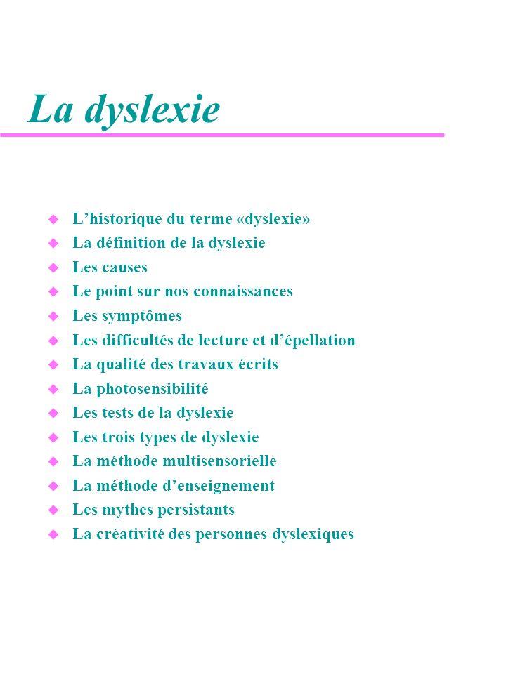 La dyslexie L'historique du terme «dyslexie»