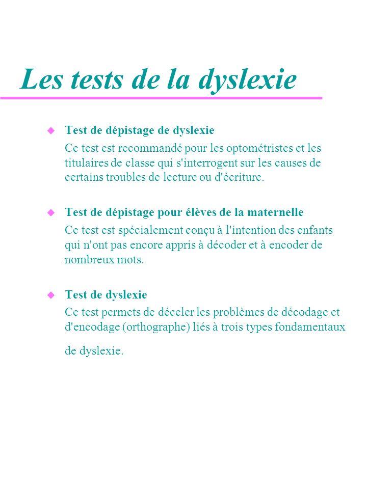 Les tests de la dyslexie