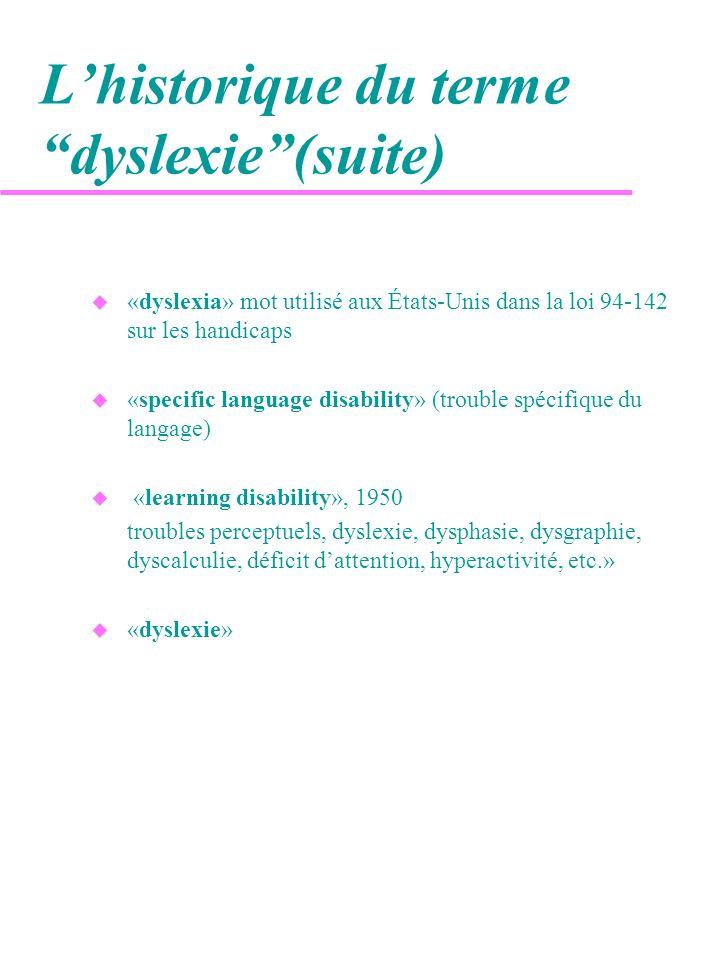 L'historique du terme dyslexie (suite)