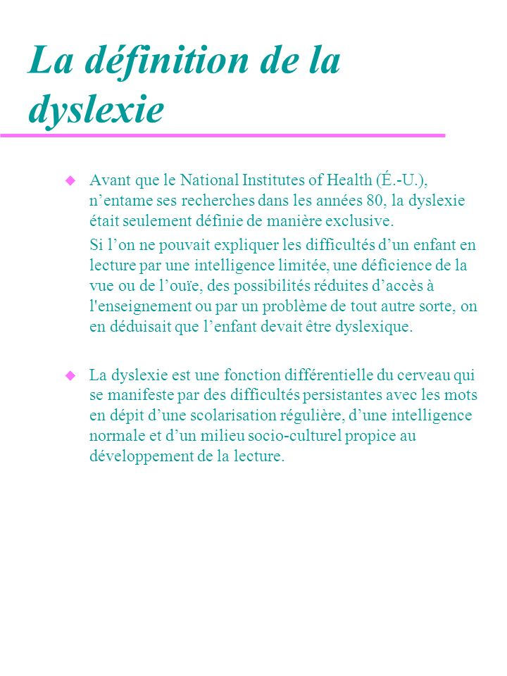La définition de la dyslexie