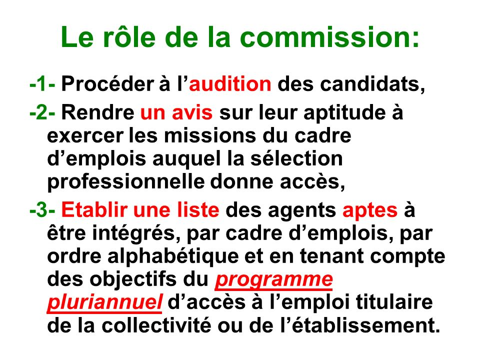 Le rôle de la commission: