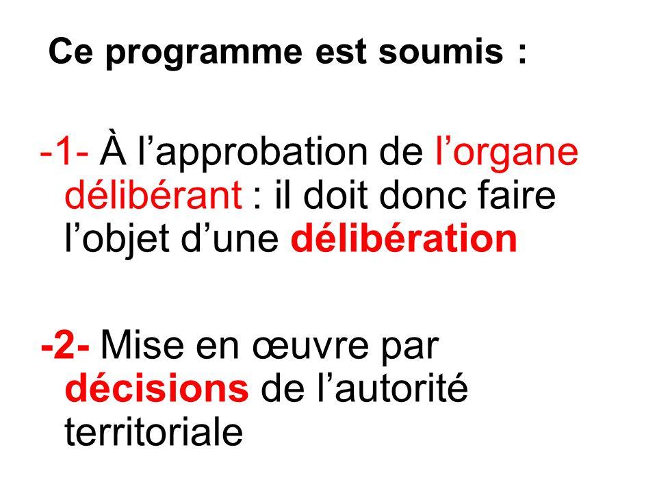 -2- Mise en œuvre par décisions de l'autorité territoriale