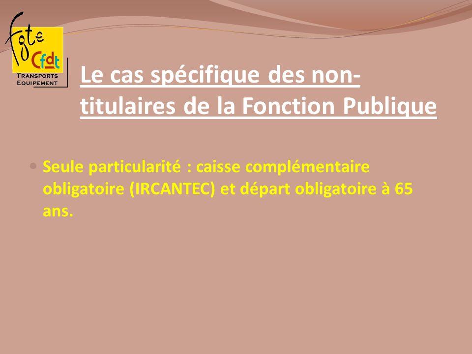 Le cas spécifique des non-titulaires de la Fonction Publique