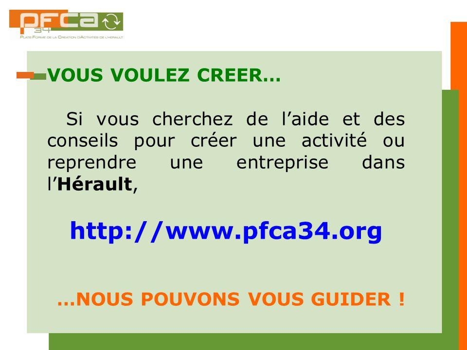 http://www.pfca34.org VOUS VOULEZ CREER…