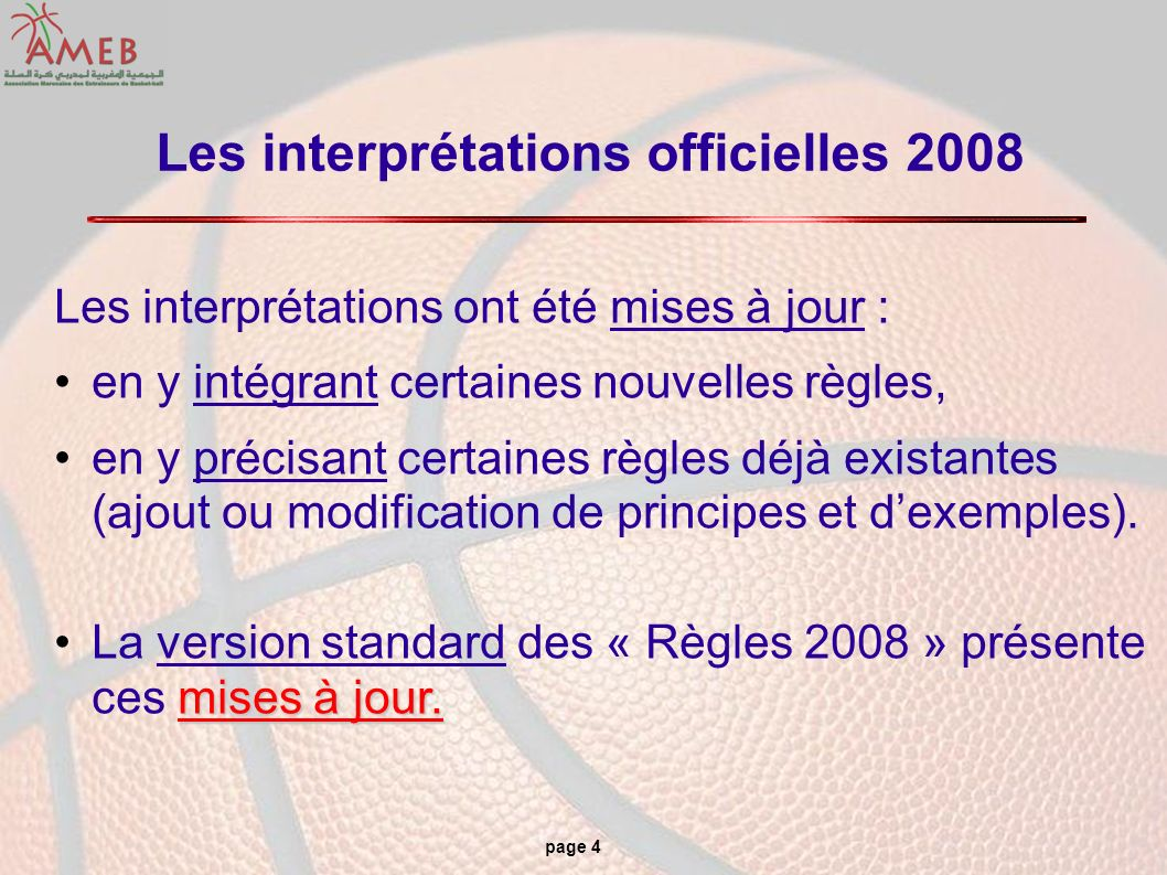 Les interprétations officielles 2008