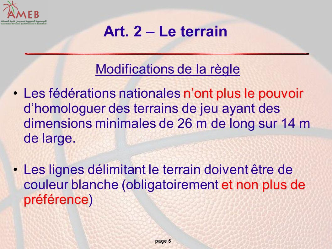 Modifications de la règle